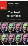 The Road to Serfdom: With the Intellectuals and Socialism - Friedrich A. von Hayek