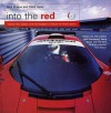 Into The Red: Twenty-two classic cars that shaped a century of motor sport - Nick Mason