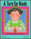A Turn for Noah: A Hanukkah Story - Susan Remick Topek, Sally Springer