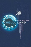 Helloland - Nick Walker