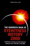 The Mammoth Book of Eyewitness History to 2000 - Jon E. Lewis