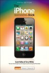 The iPhone Book: How to Do the Most Important, Useful & Fun Staff with Your iPhone - Scott Kelby, Terry White