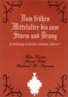 Vom Fruhen Mittelalter Bis Zum Sturm Und Drang: An Anthology of German Literature - Richard H. Lawson