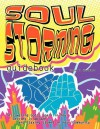 Soul Storming Guidebook: Discovering God's Spark in You, Setting It Ablaze, and Staying Stoked in Your Community - Jason T Heriford, Scott Gray, Justine Boyer
