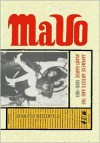 Mavo: Japanese Artists and the Avant-Garde, 1905-1931 - Gennifer Weisenfeld
