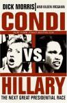 Condi vs. Hillary - Dick Morris, Eileen McGann
