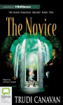 The Novice (Black Magician Trilogy) - Trudi Canavan, Richard Aspel