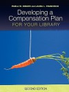 Developing a Compensation Plan for Your Library - Paula Singer