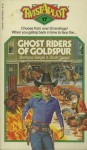 Ghost Riders Of Goldspur - Barbara Siegel, Scott Siegel