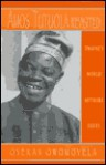 World Authors Series - Amos Tutuola Revisited (World Authors Series) - Oyekan Owomoyela
