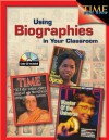 Using Biographies in the Classroom, Grades 4-8 [With CD] - Garth Sundem