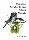Cuckoos, Cowbirds and Other Cheats - N B Davies, David Quinn