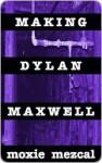 Making Dylan Maxwell - Moxie Mezcal