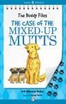 The Case of the Mixed-Up Mutts - Dori Hillestad Butler, Jeremy Tugeau