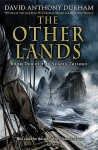 The Other Lands - David Anthony Durham