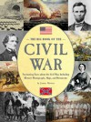 The Big Book of the Civil War: Fascinating Facts about the Civil War, Including Historic Photographs, Maps, and Documents - Joanne Mattern