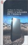 2001: L'Odyssée de l'espace - Arthur C. Clarke