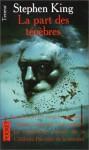 La part des ténèbres - William Olivier Desmond, Stephen King