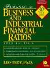 Almanac of Business and Industrial Financial Ratios [With *] - Leo Troy