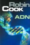 ADN - Robin Cook