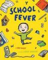 School Fever - Brod Bagert, Robert Neubecker