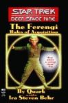 The Ferengi: Rules of Acquisition (Star Trek: Deep Space Nine) - Ira Steven Behr