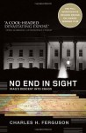No End in Sight: Iraq's Descent into Chaos - Charles Ferguson