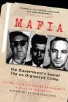 Mafia: The Government's Secret File on Organized Crime - Bureau of Narcotics, Sam Giancana, The United States Treasury Department
