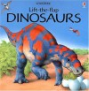 Dinosaurs: Lift-The -Flap (Usborne Lift-the-Flap) - Alastair Smith, Judy Tatchell, Peter David Scott