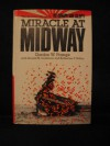 Miracle at Midway - Gordon W. Prange, Donald M. Goldstein, Katherine V. Dillon