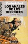 Los anales de los Heechees (Saga Heechee, #4) - Frederik Pohl