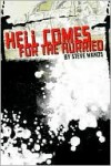 Hell Comes for the Hurried - Steve Wands