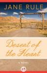 Desert of the Heart - Jane Rule