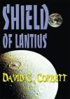 Shield of Lantius - David Corbett