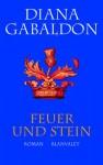 Feuer und Stein - Diana Gabaldon