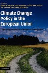 Climate Change Policy in the European Union: Confronting the Dilemmas of Mitigation and Adaptation? - Andrew Jordan, Dave Huitema, Harro van Asselt, Tim Rayner, Frans Berkhout