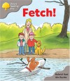 Fetch! - Roderick Hunt, Alex Brychta