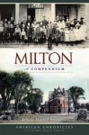 Milton: A Compendium - Anthony Mitchell Sammarco