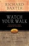 Watch Your Walk - Richard Baxter