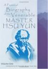 A Pictorial Biography Of The Venerable Master Hsu Yun - Hsuan Hua