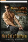 Men Out of Uniform: Three Novellas of Erotic Surrender - Sylvia Day, Maya Banks, Karin Tabke