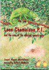 Leon Chameleon P.I. and the Case of the Missing Canary Eggs - Jan Hurst-Nicholson