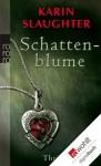 Schattenblume (German Edition) - Sophie Zeitz, Karin Slaughter