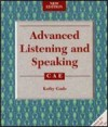 Advanced Listening and Speaking - Kathy Gude