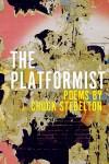 The Platformist - Chuck Stebelton