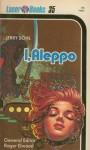 I, Aleppo - Jerry Sohl, Roger Elwood, Frank Kelly Freas