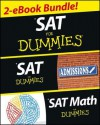 SAT for Dummies, Two eBook Bundle: SAT for Dummies and SAT Math for Dummies - Geraldine Woods