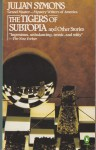 The Tigers of Subtopia and Other Stories - Julian Symons