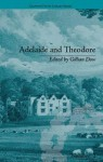 Adelaide and Theodore: By Stephanie-Felicite de Genlis - Gillian Dow