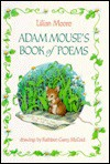 Adam Mouse's Book of Poems - Lilian Moore